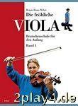Die fröhliche Viola: Bratschenschule für den Anfang. Band... #17845
