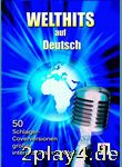 Welthits auf Deutsch. 50 Schlager-Coverversionen großer int... #47503