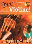 Spiel Violine!, m. 2 Audio-CDs... #99559