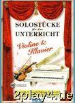 Solostuecke Fuer Den Unterricht. Violine, Klavier