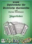 Spielheft 8 Jaegerlieder. Handharmonika