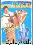 Hey Diandl Spuerst Es So Wie I. Handharmonika