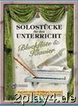 Solostuecke Fuer Den Unterricht - Arrangiert Für...