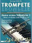 Meine Ersten Solostuecke 2 - Arrangiert Für Trompete...