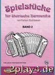 Spielstuecke Fuer Steirische Harmonika 2 - Arrangiert...