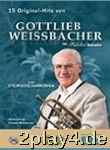 15 Original Hits Von Gottlieb Weissbacher - Arrangiert...