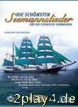 Die schönsten Seemannslieder - Arrangiert Für...