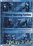 Grand Opening Fanfare. Für 2 Trompeten, Horn Und ...