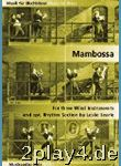 Mambossa. For Three Wind Instruments And Rhythm ...