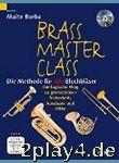 Brass Masterclass - Die Methode Fuer Alle Blechblaeser ...