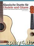 Klassische Duette für Ukulele und Gitarre: Ukulele für Anf... #83871