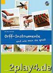 Orff-Instrumente und wie man sie spielt: Ein Handbuch für j... #71446