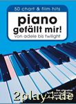 Piano gefällt mir! : 50 Chart-Hits. Das ultimative Spielbuc... #46425