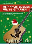 Weihnachtslieder für 1-3 Gitarren: Die bekanntesten Weihnac... #27277