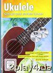Ukuleleschule + CD + DVD: Schnell und einfach lernen... #48687
