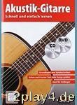 Akustik-Gitarre - Schnell und einfach lernen  + CD + DVD... #40401