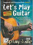 Let's Play Guitar Band 2: Songbook und Gitarrenschule + DVD... #64823