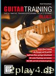 Guitar Training Blues + CD + DVD: Das ultimative Trainingspr... #98058