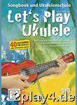 Let's Play Ukulele mit 2 CDs + DVD... #93223