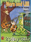 Moro und Lilli: Die Gitarrenschule für Kinder. Band 2... #67359