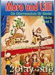 Moro und Lilli. Band 3. Mit CD: Die Gitarrenschule für Kind... #57295