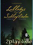 Lullabys - Schlaflieder.: Für Fingerstyle Gitarre. Mit CD... #50114