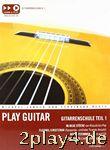 Play Guitar: Gitarrenschule Teil 1 (incl. CD)... #80080