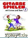 Gitarre spielen mit Lena und Tom 1. Die Kinder-Gitarrenschul... #12431