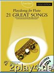 21 Great Songs - Playalong for Flute - Gold Edition - Flöte... #38974