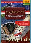 Knoepferl Schule fuer Steirische Harmonika 1 (4 Fingersatz)... #25687
