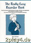 The Really Easy Recorder Book. Für Sopran-Blockflöte, Klav... #17503