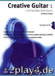 Creative Guitar 1: Cutting-Edge Techniques. Für Gitarre... #87545