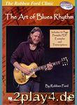 Robben Ford: The Art Of Blues Rhythm (DVD). Für Gitarre... #12065