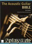 The Acoustic Guitar Bible. Für Gitarre... #81459
