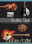 Andy Babiuk: Beatles Gear - All the Fab Four's Instruments F... #64670
