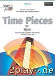 Time Pieces For Horn Volume 2. Für Horn, Klavierbegleitung... #64774