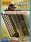 500 Lieder Auf 15 Tasten, Steirische Harmonika, Bd.3...