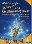 Meine Ersten Advent und Weihnachtslieder. Altsaxophon