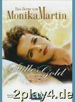Stilles Gold - das Beste Von Monika Martin. Songbuch