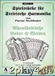 Spielheft 3 Alpenländische Lieder + Weisen....