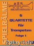 6 Quartette Bd 1. Trompete