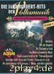 Jahrhunderthits 1 Der Volksmusik 1 - Arrangiert Für...