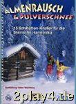 Almenrausch & Pulverschnee - Arrangiert Für...