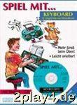Spiel Mit Keyboard - Arrangiert Für Keyboard - Mit Cd...