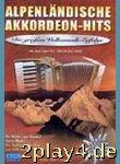 Alpenländische Akkordeon Hits - Arrangiert Für...