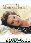 Stilles Gold - Das Beste Von Monika Martin -...