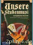 Unsere Stubenmusi - Arrangiert Für Volksmusik...