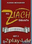Alte Ziach Stueckl'n 2 - Arrangiert Für Steirische...