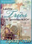 Leichte Trios Fuer Gemischtes Blech - Arrangiert Für...