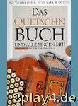 Das Quetschnbuch - Arrangiert Für Steirische...